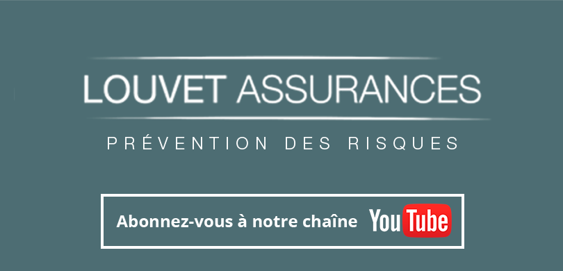chaine YouTube Louvet Assurances